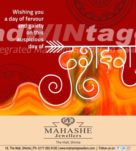 Mahashe Jewellers , Shimla – Dussehra Greetings